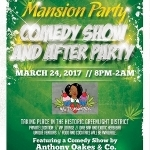 Mansion Party and Comedy Show